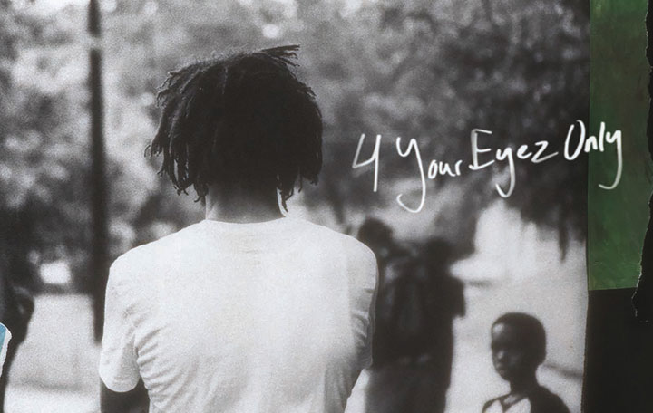 "J. Cole ""4 Your Eyez Only"""